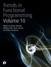 Trends In Functional Programming 10