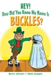 Hey How Did You Know My Name Is Buckles