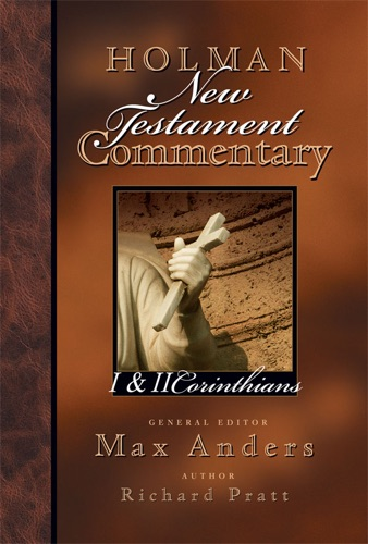 Holman New Testament Commentary - 1  2 Corinthians