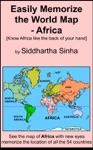 Easily Memorize The World Map - Africa