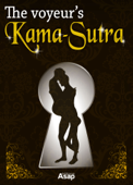 The Voyeur's Kama Sutra