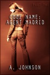 Code Name Agent Madrid