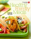 American Heart Association Healthy Family Meals