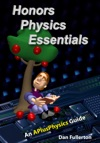 Honors Physics Essentials An APlusPhysics Guide To High School Physics