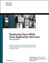 Deploying Cisco Wide Area Application Services 2e