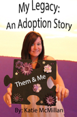 My Legacy: An Adoption Memoir