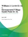 William J Levitt Et Al V Incorporated Village Sands Point Et Al
