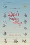 Lifes Funny Ways