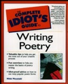 The Complete Idiots Guide To Writing Poetry