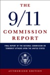 The 911 Commission Report Final Report Of The National Commission On Terrorist Attacks Upon The United States Authorized Edition