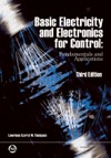 Basic Electricity And Electronics For Control Fundamentals And Applications 3rd Edition