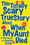 This Totally Scary True Story About When My Aunt Died