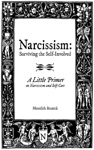 Narcissism Surviving The Self-Involved