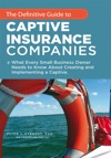 The Definitive Guide To Captive Insurance Companies