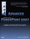 Advanced Microsoft Office PowerPoint 2007 Insights And Advice From The Experts