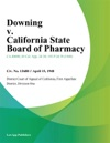 Downing V California State Board Of Pharmacy