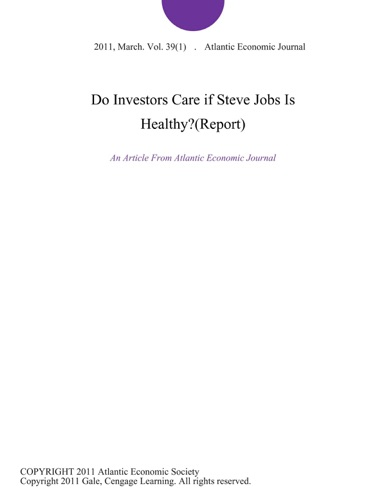 Do Investors Care if Steve Jobs is HealthyReport