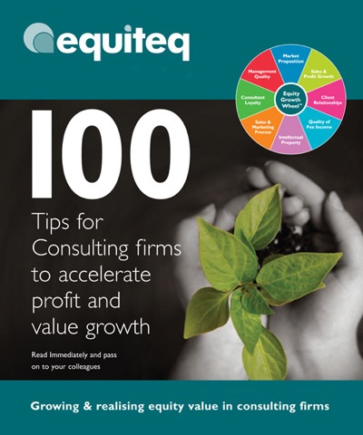 100 Tips for Consulting Firms to Accelerate Profit and Value Growth