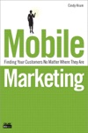 Mobile Marketing Finding Your Customers No Matter Where They Are
