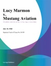 Lucy Marmon V Mustang Aviation