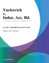 Yurkovich V Indus Acc Bd
