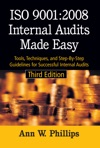 ISO 90012008 Internal Audits Made Easy Third Edition