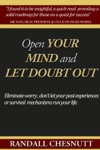 Open Your Mind And Let Doubt Out
