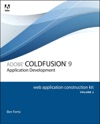 Adobe ColdFusion 9 Web Application Construction Kit Volume 2Application Development