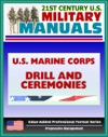 21st Century US Military Manuals US Marine Corps USMC Drill And Ceremonies Manual