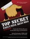 Top Secret Executive Resumes Second Edition