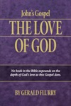 Johns Gospel The Love Of God