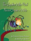 The Spider Who Had Never Spun A Web