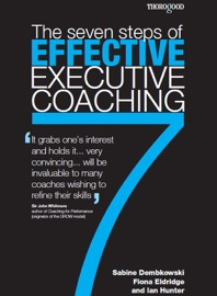 SEVEN STEPS OF EFFECTIVE EXECUTIVE COACHING