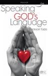 Speaking Gods Language