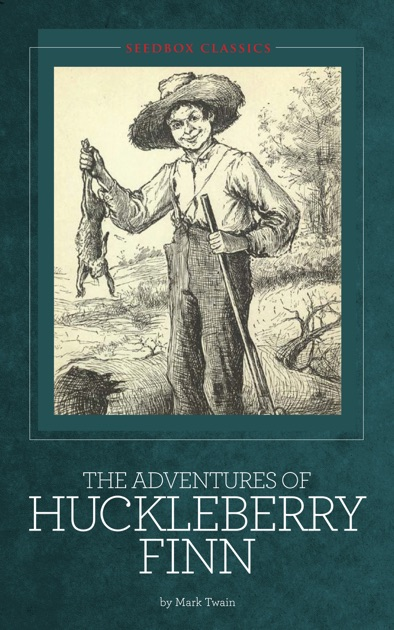 Introduction & Overview of The Adventures of Huckleberry Finn