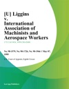 Liggins V International Association Of Machinists And Aerospace Workers