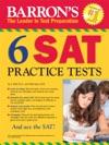 BARRONS 6 SAT PRACTICE TESTS