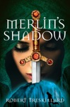 Merlins Shadow
