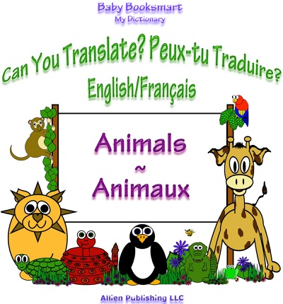 Can You Translate Peux-tu Traduire Animals Animaux