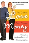 First Comes Love Then Comes Money