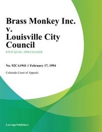 BRASS MONKEY INC. V. LOUISVILLE CITY COUNCIL