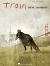 Train - Save Me San Francisco Songbook