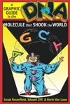 DNA A Graphic Guide To The Molecule That Shook The World