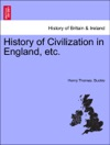 History Of Civilization In England Etc VOL II NEW EDITION