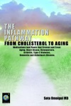 The Inflammation Pathway From Cholesterol To Aging