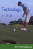 Peter Gunawan - Technology In Golf artwork