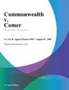 Commonwealth V Comer