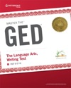 Master The GED The Language Arts Writing Test