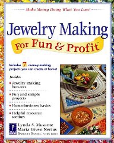 Jewelry Making for Fun  Profit