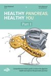 Healthy Pancreas Healthy You Part 1 Structure Function And Disorders Of The Pancreas